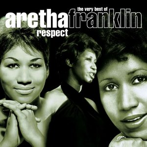 Image for 'Respect: The Very Best of Aretha Franklin'