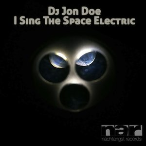 Image for 'I Sing The Space Electric'