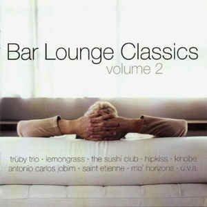 Bild für 'Bar Lounge Classics Deep Lounge Edition, Vol. 2'