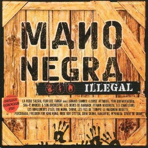 Image for 'Mano Negra: Illegal'