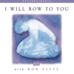 Image for 'I Will Bow To You'