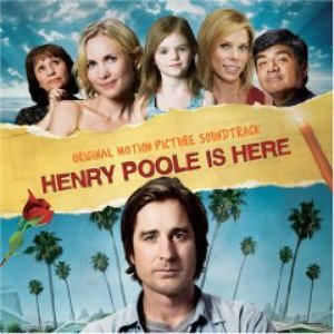 Image for 'Henry Poole Is Here Soundtrack'