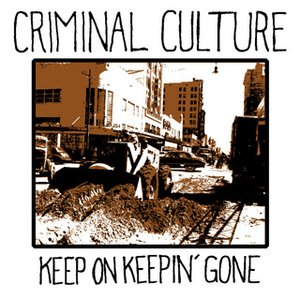 Image for 'Keep On Keepin' Gone'