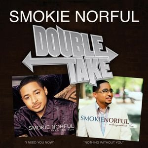 Image for 'Double Take - Smokie Norful'