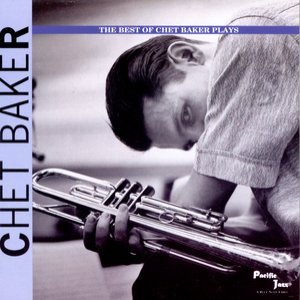 Bild för 'The Best Of Chet Baker Plays'