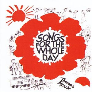 Image for 'Songs for the Whole Day'