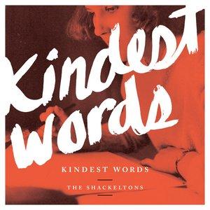 Image for 'Kindest Words - Single'