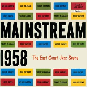 Image for 'Mainstream 1958: The East Coast Jazz Scene'