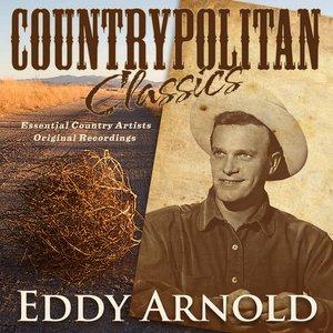 Image for 'Countrypolitan Classics - Eddy Arnold'