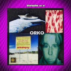 Bild für 'Alternative Vol. 10: Orko'