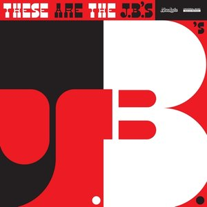 Image pour 'These Are The J.B.'s'