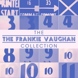 Image for 'The Frankie Vaughan Collection'