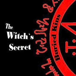 Image for 'The Witch's Secret: Buried Kins'