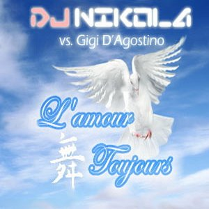 Bild för 'DJ Nikola vs Gigi D'Agostino - L'amour Toujours'