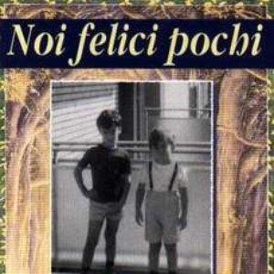 Image for 'NOI FELICI POCHI'