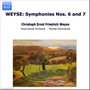 Image for 'Weyse: Symphonies Nos. 6 and 7'