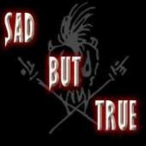 Image for 'Sad But True'