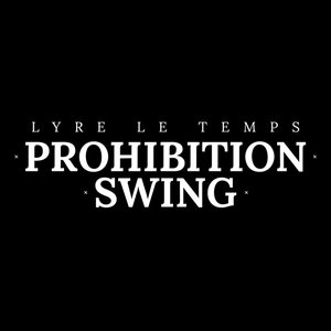 Image for 'Prohibition Swing'