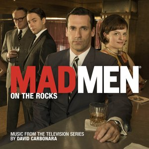 Image for 'Mad Men: On the Rocks (Music from the Television Series)'