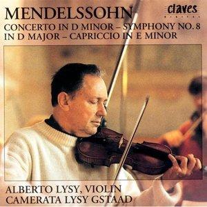 Image for 'Felix Mendelssohn: Concerto In D Minor / Symphony No. 8 In D Major / Capriccio In E Minor'