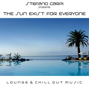 Bild für 'The Sun Exist for Everyone (Lounge & Chill Out Music)'