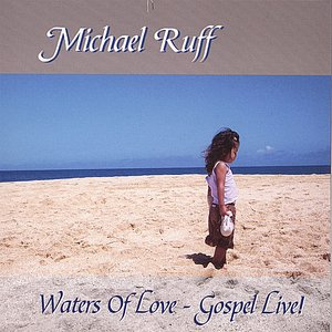 Image for 'Waters of Love - Gospel Live!'