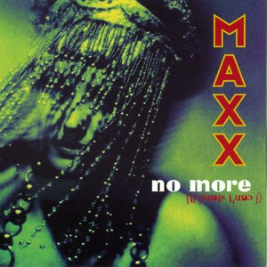 Image for 'No More (I Can't Stand It) - Original + Remixes'