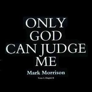 Image for 'Only God Can Judge Me'