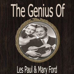 Image for 'The Genius of Les Paul Mary Ford'