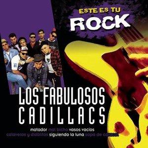 Image for 'Este Es Tu Rock - Los Fabulosos Cadillacs'