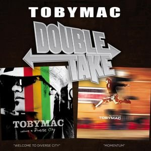 Image for 'Double Take - tobyMac'