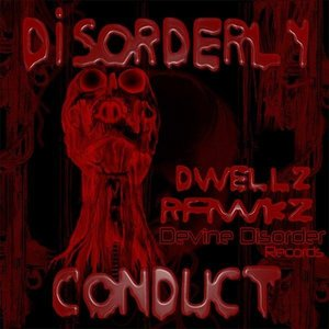 Image for 'Dwellz Rawkz Disorder Conduct'