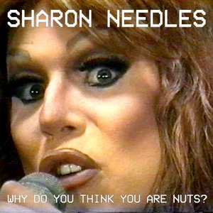 Image for 'Why Do You Think You Are Nuts?'