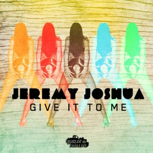 Image for 'Give It To Me'