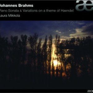 Image for 'Brahms: Piano Sonata & Variations On a Theme of Haendel, Op.24'