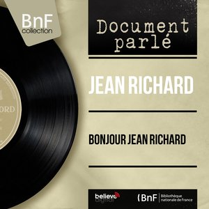 Image for 'Bonjour Jean Richard (Live, Mono Version)'