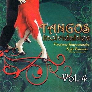 Image for 'Tangos Inolvidables Instrumental Volume 4'