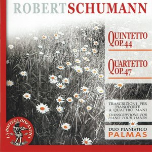 Image for 'Robert Schumann: Quintetto, Op. 44 - Quartetto, Op. 47'