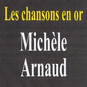 Image for 'Les chansons en or - Michèle Arnaud'
