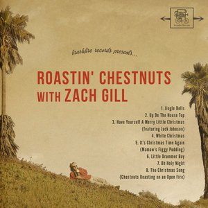 Image for 'Roastin' Chestnuts With Zach Gill'