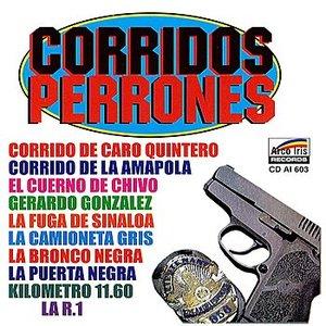 Image for 'Corridos Perrones'