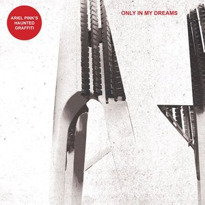 Image for 'Only in My Dreams'