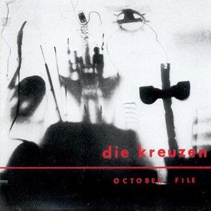 Image for 'October File / Die Kreuzen'