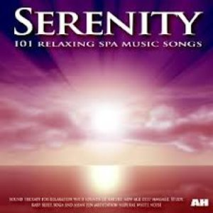 Image for 'Serenity: 101 Relaxing Spa Music Songs, Sound Therapy for Relaxation With Sounds of Nature: Baby Sleep, Study and Yoga'