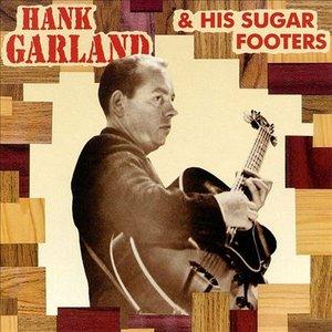 Image for 'Hank Garland & His Sugar Footers'