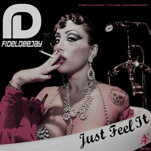 Image for 'Just Feel It - Single'