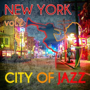 Image for 'New York - City of Jazz Vol. 2'