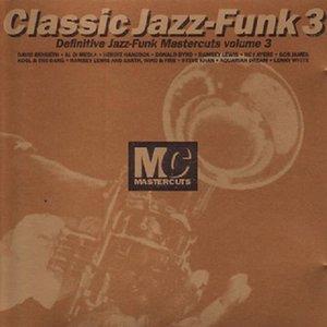 Imagen de 'Classic Jazz-Funk Mastercuts, Volume 3'