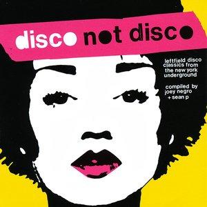 Image for 'Disco Not Disco'