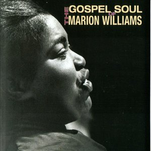 Image for 'The Gospel Soul Of Marion Williams'